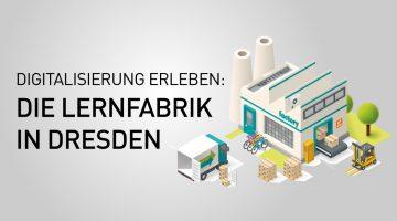 Digitalisierung-erleben-Lernfabrik-Dresden-Industrial-IoT-Testbed