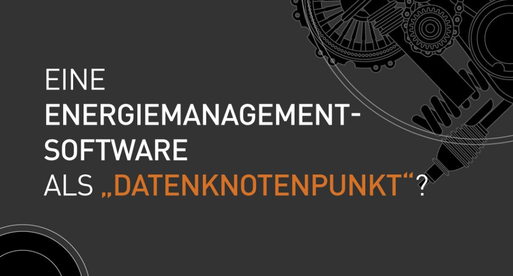 Energiemanagementsoftware-als-Datenknotenpunkt