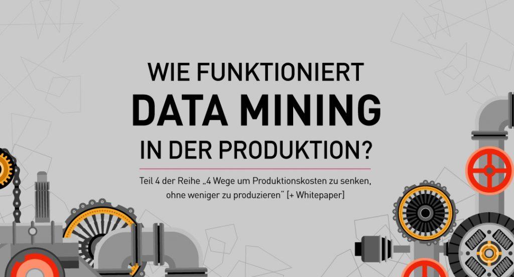 Wie-funktioniert-Data-Mining-in-der-Produktion