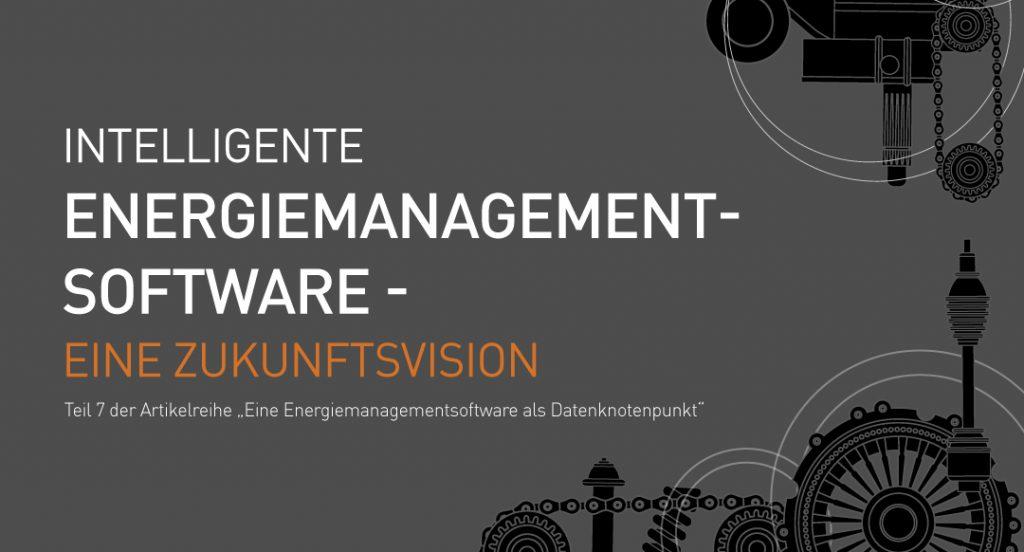 Energiemanagementsoftware-Zukunftsvision