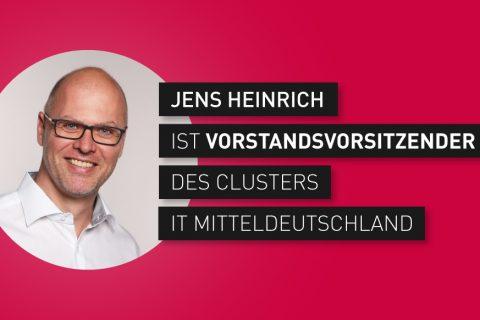 Jens-Heinrich-Vorstandsvorsitzender-Cluster-IT-Mitteldeutschland