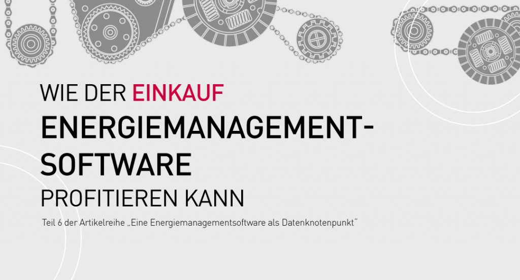 Vorteile-Abteilung-Einkauf-Energiemanagementsoftware