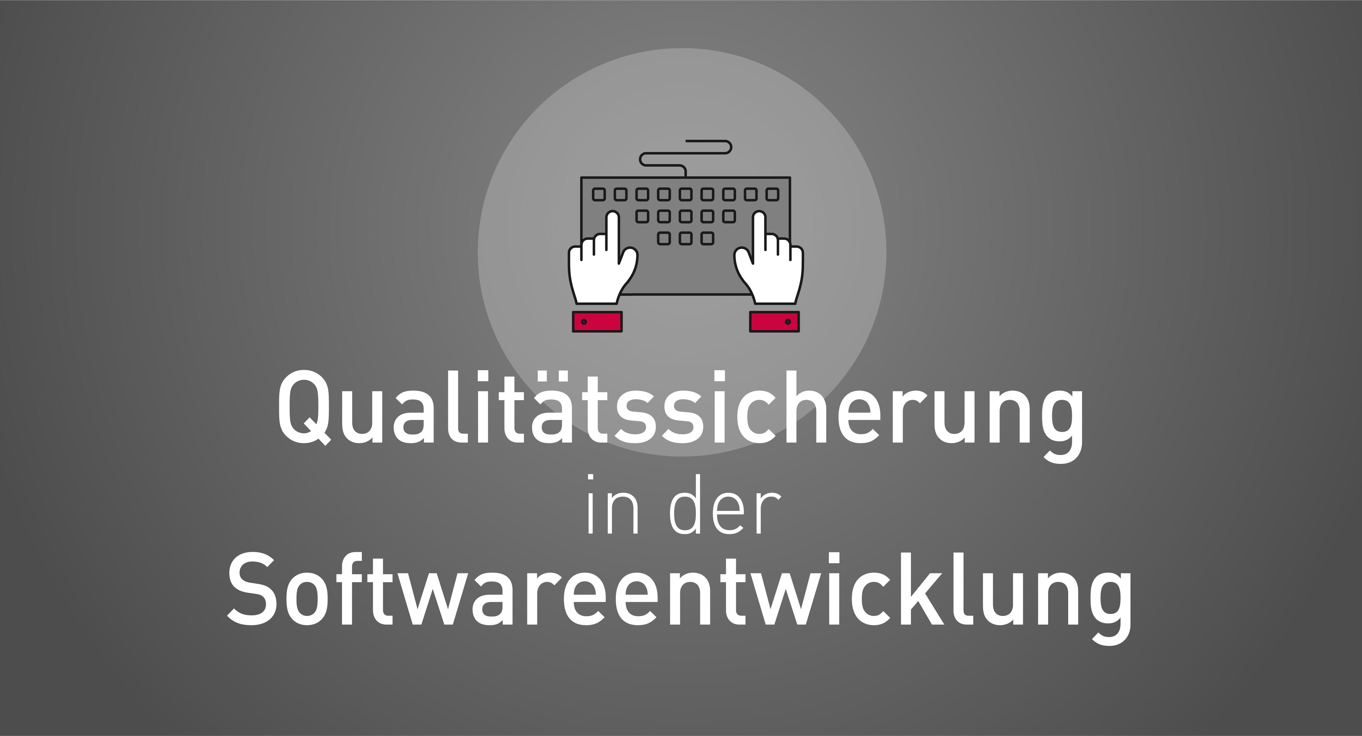 Qualitätssicherung in der Softwareentwicklung Titel