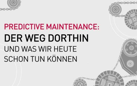 Predictive-Maintenance-Der-Weg-drothin-was-wir-heute-tun-können-Titel