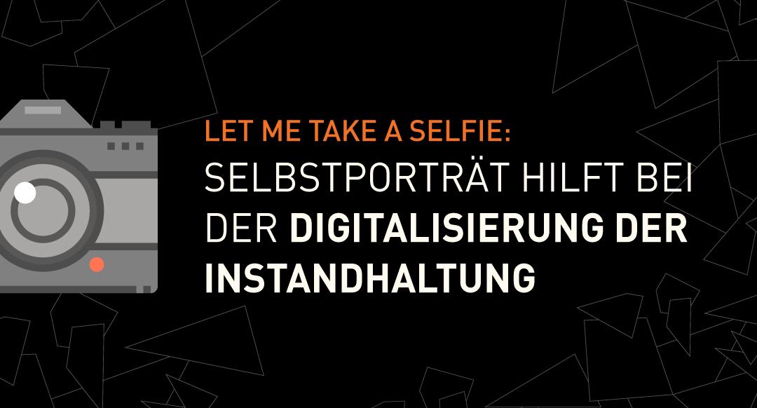Selbstporträt-für-Digitalisierung-der-Instandhaltung