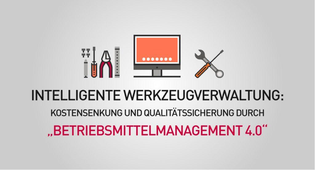 Werkzeugverwaltung-Betriebsmittelmanagement-40-mit-der-richtigen-Software