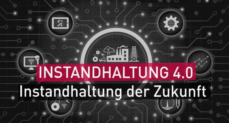 Instandhaltung_4.0_Zukunft_Technologie_modern