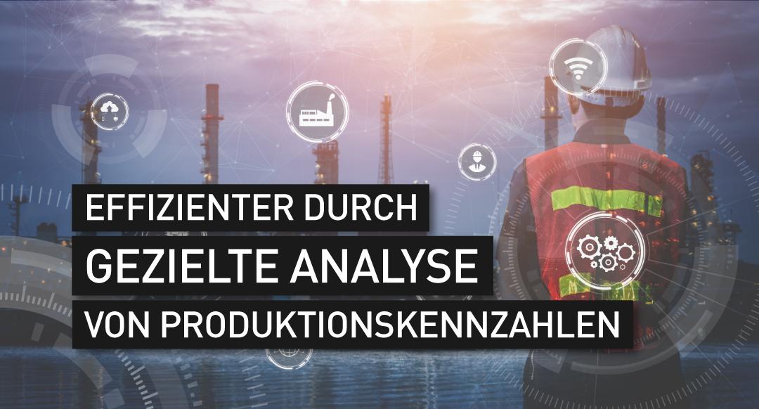Produktionskennzahlen-Business-Intelligence